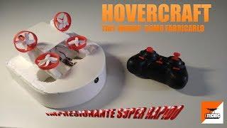 HOVERCRAFT  Tiny Whoop Casero, Manual En Español