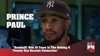 Prince Paul - Brookzill! Was 10 Years In The Making  (247HH Exclusive)