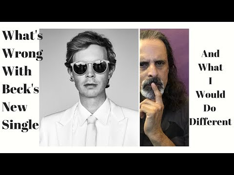 Beck's New Single Disappointed Me...Here's Why?