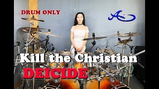 DEICIDE - Kill the Christian drum only (cover by Ami Kim) (#49-2)