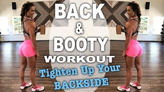 TONE Your BACK & BOOTY Full Workout