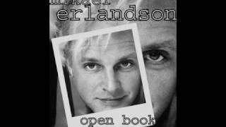 MIKAEL ERLANDSON - OPEN BOOK