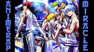 "AnimeRap - Реп Про ""Поколение Чудес"" | Kiseki no Sedai Rap 2015"