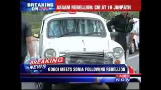 Gogoi Meets Sonia Over Rebellion Within Party