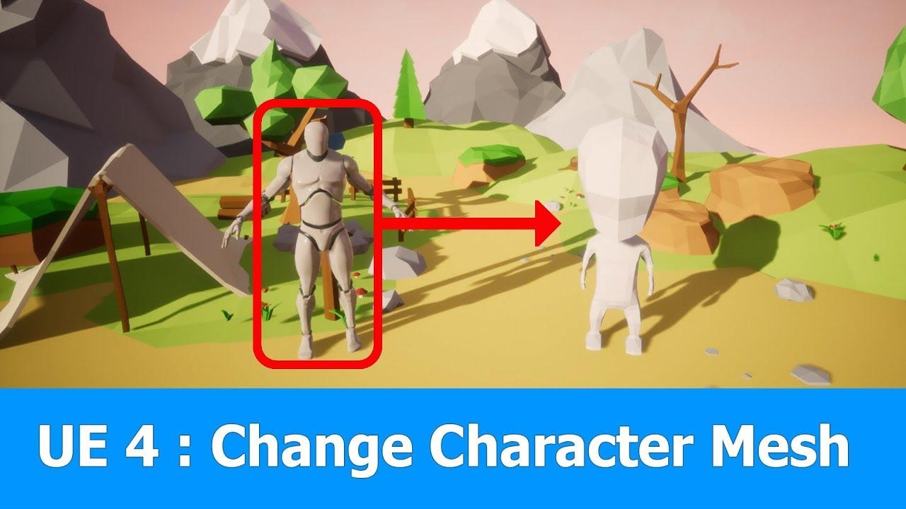 Unreal Engine Tutorial: Change Character Mesh