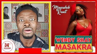 WENDY SHAY in another TR0UBLE. (#Magraheb Reacts to Masakra Video) 🔥💥😂