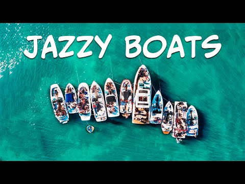 Relax Music - Jazzy Boats - Chill Background Jazz Music