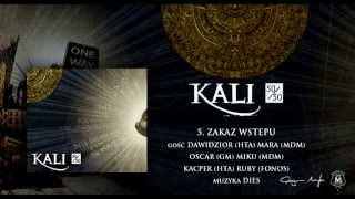 05. Kali ft. Dawidzior, Mara, Oscar, Miku, Kacper - Zakaz wstępu (prod. Dies)