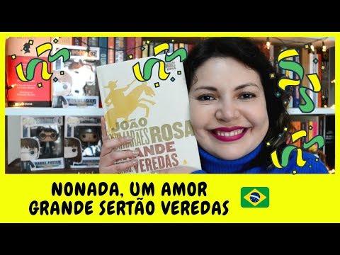 GRANDE SERTÃO VEREDAS DE JOÃO GUIMARÃES ROSA ? | Prosas e Algo Mais