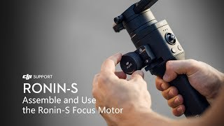 How to Assemble and Use the Ronin-S Focus Motor
