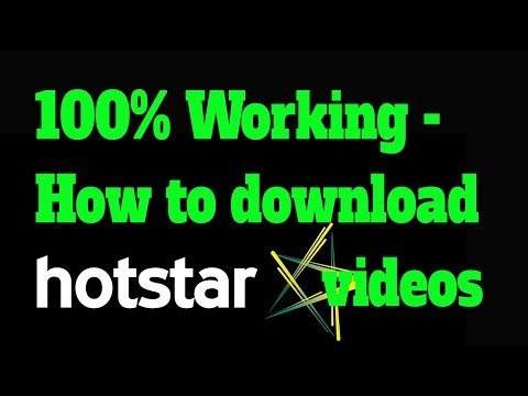 How to Download HOTSTAR videos on your PC? । 2018 | 100% working