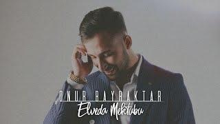 M.Onur Bayraktar - Elveda Mektubu ( Beste )