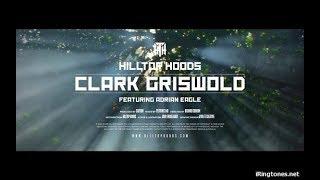 Clark Griswold Feat  Adrian Eagle   Hilltop Hoods Ringtone | English Ringtones