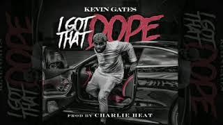 Kevin Gates   I Got That Dope ( Official Instrumental)