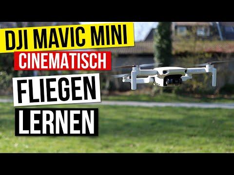 DJI Mavic Mini cinematisch Drohne fliegen lernen für Anfänger und bessere Videos machen Tutorial