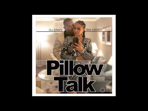 DJ Envy & Gia Casey's Pillow Talk - Volume 1