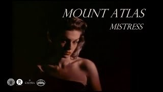 Mount Atlas - Mistress [Official Music Video]