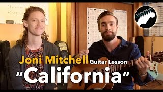 "Joni Mitchell ""California"" - Guitar Lesson in Standard Tuning"
