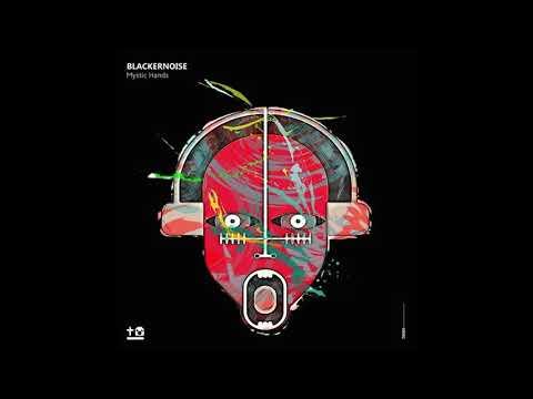 Blackernoise - Mystic Hands - Techno & Robots. Techno