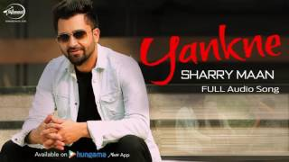 Gambar cover Yankne ( Full Audio Song ) | Sharry Mann | Punjabi Song Collection | Speed  Records