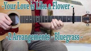 Your Love is Like a Flower - Bluegrass Guitar Lesson