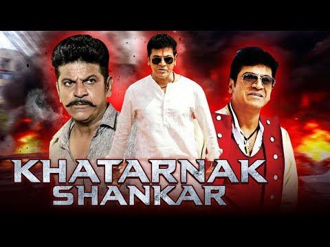 Khatarnak Shankar New South Indian Movies Dubbed in Hindi 2019 Full Movie   Shivarajkumar, Arathi
