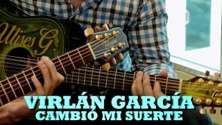VIRLÁN GARCÍA - CAMBIÓ MI SUERTE (Pepe's Office)