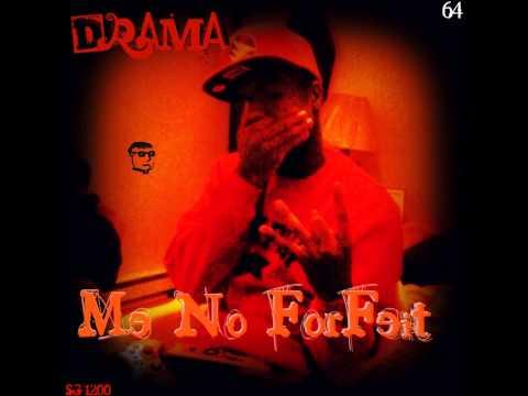 Drama Me No Forfeit