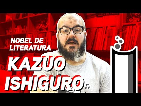 Literatorios #149 - Kazuo Ishiguro [Nobel de Literatura]