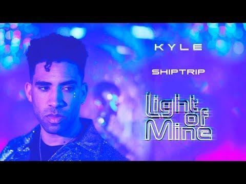 """KYLE – """"ShipTrip"""""""