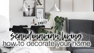 How To Decorate Your Home | Scandinavian Home Decor With Desenio | AD