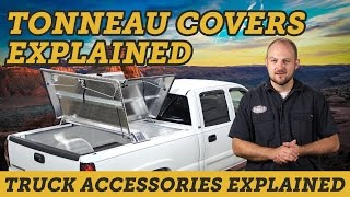 How to Pick a Tonneau Cover For Your Truck and Why You Want One | Truck Accessories Explained