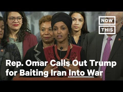 Rep. Ilhan Omar Calls Out Trump for Baiting Iran Into War | NowThis