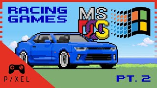 Racing Games of My Life :: MS-DOS / Windows - Part 2 | Ep. 170