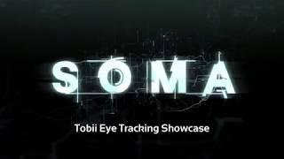 SOMA: Tobii Eye Tracking Showcase