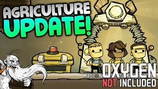"Oxygen Not Included Alpha Gameplay - ""AGRICULTURAL UPDATE!!!""  - ONI Let"