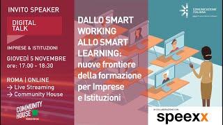Youtube: Dallo Smart Working allo Smart Learning | Digital Talk | Speexx