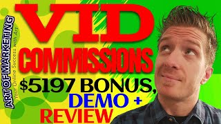 VidCommissions Review, Demo, $5197 Bonus, Vid Commissions Review