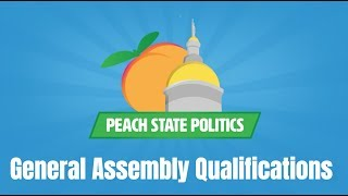 What Are the Qualifications to Serve in State Office? | Peach State Politics