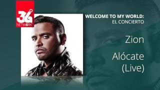 Zion - Alocate  (Welcome to my world )[Live]