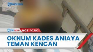 Oknum Kades di Grobogan Diduga Aniaya Wanita Teman Karaokenya, Korban Disebut Sempat Mabuk & Ngamuk