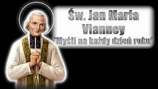 św. Jan Maria Vianney: myśli na każdy dzień - 1 stycznia.
