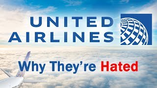 United Airlines - Why They're Hated