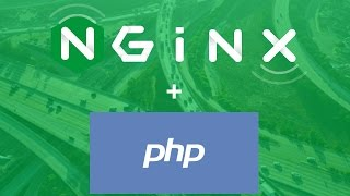 Nginx for dynamic PHP sites (with PHP-FPM) [Episode 4]