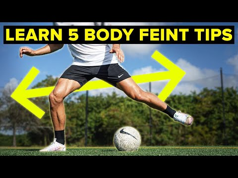5 tips to MASTER the body feint | Learn football skills
