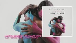 Hayden James Ft. Boy Matthews   Just Friends (MIMO & Dante Remix) [dirtry]