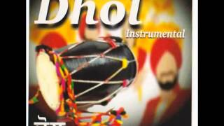 DHOL INSTRUMENTAL | Part 1 Of 2 | Bhangra Beats | Superhit Punjabi Dance Music