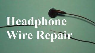 How repair headphone wires
