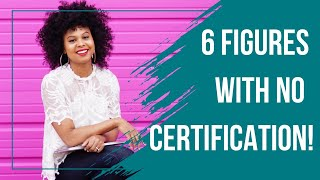 How To Become A 6 Figure Life Coach WITHOUT Certification