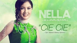 Gambar cover Nella Kharisma - Cie Cie (Official Radio Release)